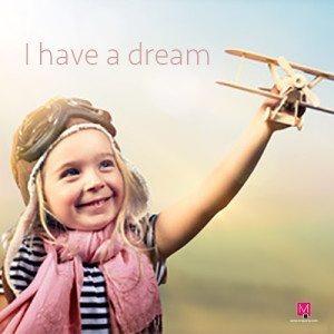 Tengo un sueño (en realidad más de uno)