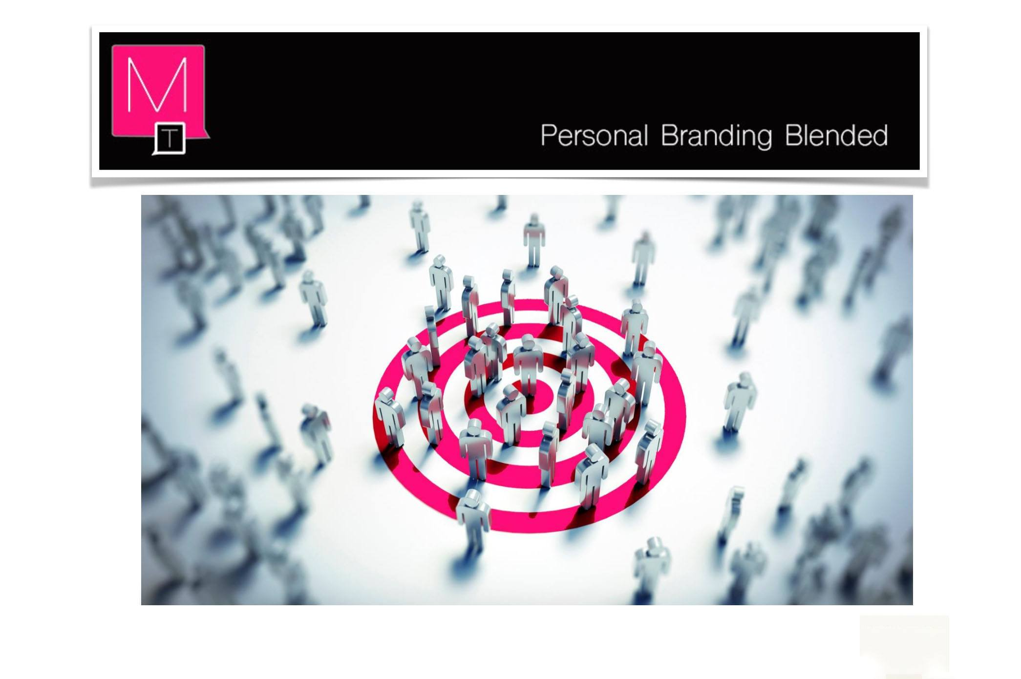 Target Group Personal Branding Blended
